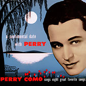 A Sentimental Date with Perry by Perry Como