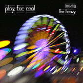 Play For Real (featuring The Heavy) by The Crystal Method