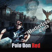 Motherless Child by Polo Don Red