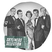 Skyliners Selection de The Skyliners
