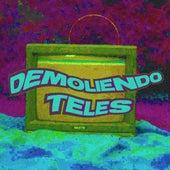 Demoliendo Teles von Chispa