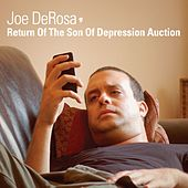 Return Of The Son Of Depression Auction by Joe DeRosa