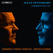 Pettersson: Symphonies Nos. 1 & 2 by Christian Lindberg