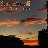 Skinny Love (Cover Version) de Sara Munalli