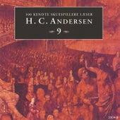 100 kendte Skuespillere læser H.C. Andersen 9 by Hans Christian Andersen