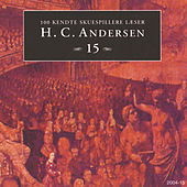 100 kendte Skuespillere læser H.C. Andersen 15 by Hans Christian Andersen