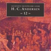100 kendte Skuespillere læser H.C. Andersen 12 by Hans Christian Andersen