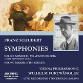 Franz Schubert: Symphonies No. 8 in B minor D.759 'Unfinished' - No. 9 in C Major 'The Great' (Live Recording Stockholm 12.05.1943) by Wilhelm Furtwängler
