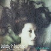Lullaby in Birdland (Bach Yard Remix) van Esther Celebrini