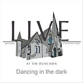 Dancing in the Dark (Live) by Michael Cunningham
