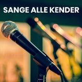 SANGE ALLE KENDER - Danske klassikere von Various Artists