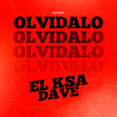 Olvidalo von Dave El Ksa