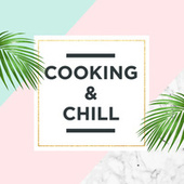 Cooking & Chill de Various Artists