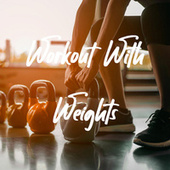 Workout With Weights di Various Artists