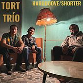 Hargrove/Shorter by Tort Trío