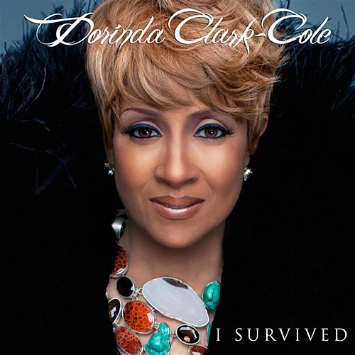 I Survived by Dorinda Clark-Cole