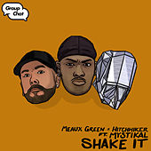 Shake It (feat. Mystikal) von Hitchhiker Meaux Green