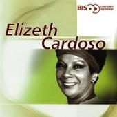 Bis - Cantores De Rádio by Elizeth Cardoso