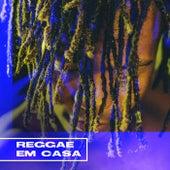 Reggae Em Casa de Various Artists