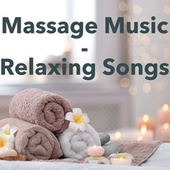 Massage Music - Relaxing songs di Various Artists