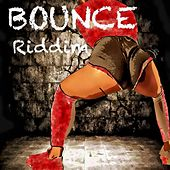 Bounce Riddim by Various Artists