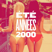 Ete Annees 2000 de Various Artists