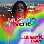 Music is Universal: PRIDE by James Bay von Various Artists