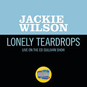 Lonely Teardrops (Live On The Ed Sullivan Show, May 27, 1962) von Jackie Wilson