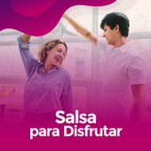 Salsa para disfrutar de Various Artists