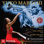 Yuko Mabuchi Plays Miles Davis (Yarlung 15th Anniversary Edition) [Live] by Yuko Mabuchi