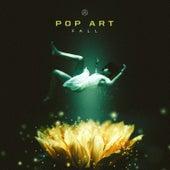 Fall by Pop Art