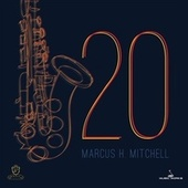 20 by Marcus H. Mitchell