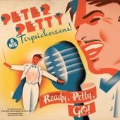 Ready, Petty, Go! de Peter Petty