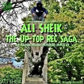 The Up-Top Rec Saga di Ali Sheik