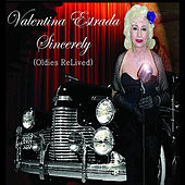 Sincerely (Oldies ReLived) by Valentina Estrada