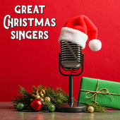 Great Christmas Singers von Various Artists