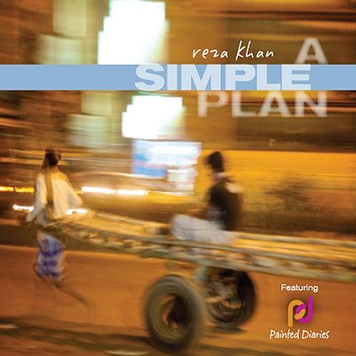 A Simple Plan by Reza Khan