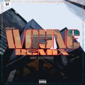 Wayne Remix de Yung Sarria & Coqeéin Montana Mike Southside