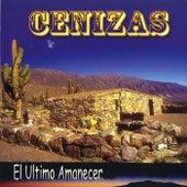 El ultimo amanecer by Cenizas