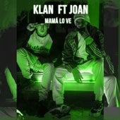 Mamá Lo Ve von Joan Klan