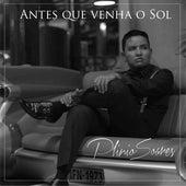 Antes Que Venha o Sol by Plinio Soares