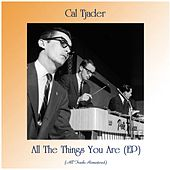 All The Things You Are (EP) (All Tracks Remastered) de Cal Tjader