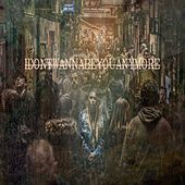 Idontwannabeyouanymore by Lucas Araújo de Holanda