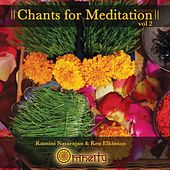 Chants For Meditation, Vol. 2 by Ken Elkinson