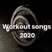 Workout Songs 2020 di Various Artists