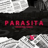 Parasita by Dream