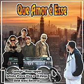Que Amor É Esse by Rapper 20conto