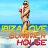 Ibiza Love Summer House von Various Artists