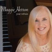 Your Refrain de Maggie Herron