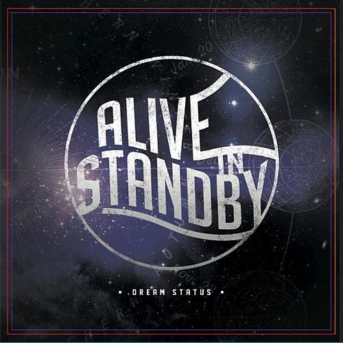 Dream Status by Alive In Standby